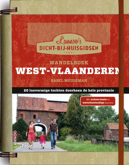 Wandelboek West-Vlaanderen : 20 lusvormige tochten doorheen de hele provincie