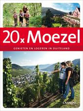20 x Moezel : genieten en logeren in Duitsland
