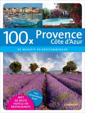 100 x Provence, Côte d'Azur : de mooiste reisbestemmingen