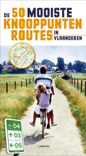 De 50 mooiste knooppuntenroutes in Vlaanderen