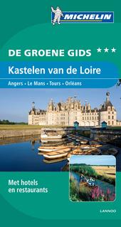 Kastelen van de Loire : Angers, Le Mans, Tours, Orléans