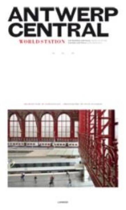 Antwerp Central : world station