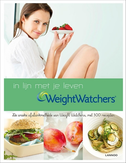 Weight Watchers : in lijn met je leven