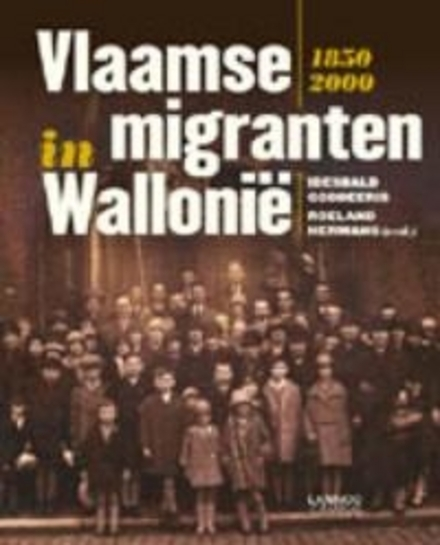 Vlaamse migranten in Wallonië 1850-2000