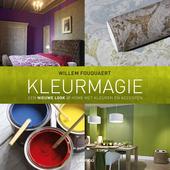 Kleurmagie : een nieuwe look @ home met kleuren en accenten