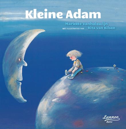 Kleine Adam - Prentenboek voor jonge en wat oudere idealisten