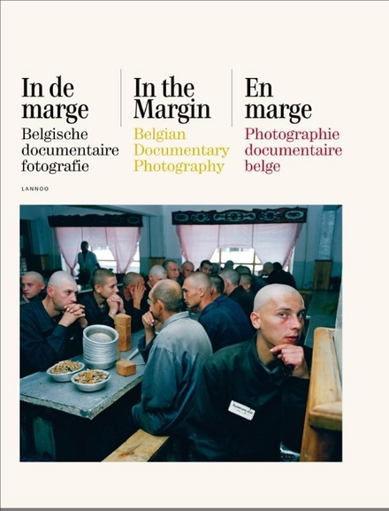 In de marge : Belgische documentaire fotografie