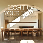 Light up your home : the most inspiring interiors