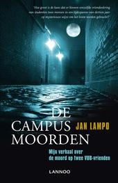 De campusmoorden : mijn verhaal over de moord op twee VUB-vrienden