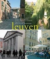 Leuven : eeuwenoud, springlevend