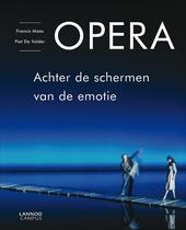 Opera : achter de schermen van de emotie