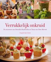 Verrukkelijk onkruid : de seizoenen van Daniëlle Houbrechts en Tessa van Dam Merrett
