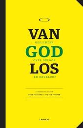 Van God los : gedichten over geloof en ongeloof