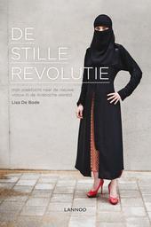 De stille revolutie : mijn zoektocht naar de nieuwe vrouw in de Arabische wereld