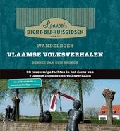 Wandelboek Vlaamse volksverhalen : 20 lusvormige tochten in het decor van Vlaamse legenden en volkverhalen