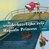 De wonderbaarlijke reis van Hupsala Princess