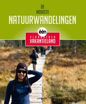 De mooiste natuurwandelingen : één : Vlaanderen Vakantieland