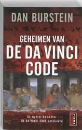 Geheimen van de Da Vinci code : de mysteriën achter De Da Vinci code ontsluierd