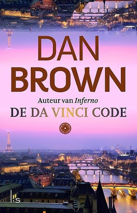 De Da Vinci Code - De Da Vinci Code - Een spannend boek boordevol geheimen die ontrafeld worden