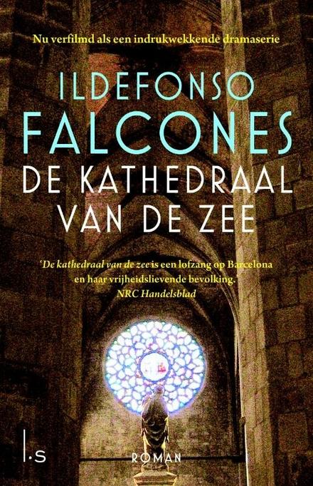 De kathedraal van de zee - Zoals de subtitel stelt een lofzang op Barcelona en het vrijheidsstreven van haar bevolking