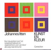 Kunst en kleur : een kleurenleer over het subjektief beleven en objektief leren zien van kleur als weg naar de kuns...