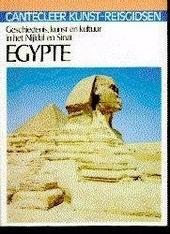 Egypte : geschiedenis, kunst en kultuur in het Nijldal