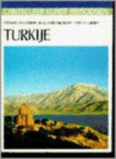 Turkije : volkeren en culturen op de landbrug tussen Azië en Europa