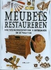 Meubels restaureren : complete handleiding voor de meubelmaker en restaurateur
