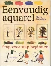 Eenvoudig aquarel : stap voor stap beginnen