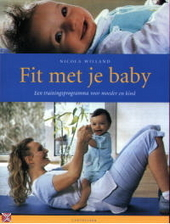 Fit met je baby : een oefenprogramma voor moeder en kind