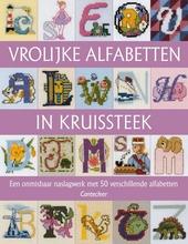 Vrolijke alfabetten in kruissteek : 50 verschillende alfabetten, gerangschikt per thema