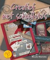 Creatief met schoolfoto's