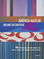 Nieuwe decoratieve verftechnieken : 100 technieken en decoratie-ideeën voor muren, vloeren, stof, meubels en nog ve...