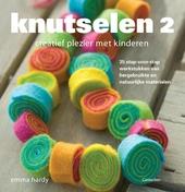 Knutselen : creatief plezier met kinderen. 2