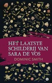 Het laatste schilderij van Sara de Vos