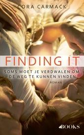 Finding it : soms moet je verdwalen om de weg te kunnen vinden