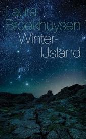 Winter-IJsland : mijn eerste jaar in een verlaten fjord