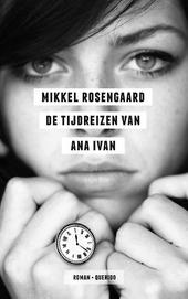 De tijdreizen van Ana Ivan : roman