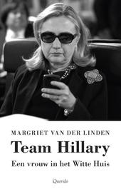Team Hillary : een vrouw in het Witte Huis