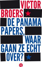 De Panama Papers : waar gaan ze echt over?