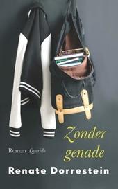 Zonder genade : roman