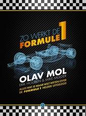 Zo werkt de Formule 1 : alles wat je maar wilt weten over de Formule 1 helder uitgelegd