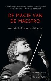De magie van de maestro : over de liefde voor dirigeren