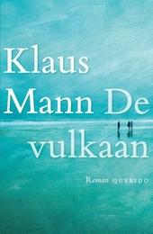 De vulkaan : roman onder emigranten