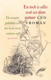 En toch is alles wat we doen natuur : de mooiste gedichten over het leven in en rondom ons