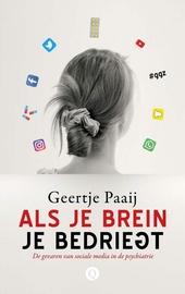 Als je brein je bedriegt : de gevaren van sociale media in de psychiatrie
