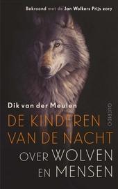 De kinderen van de nacht : over wolven en mensen