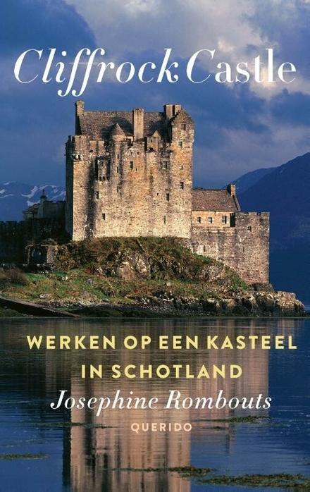 Cliffrock Castle : werken op een kasteel in Schotland