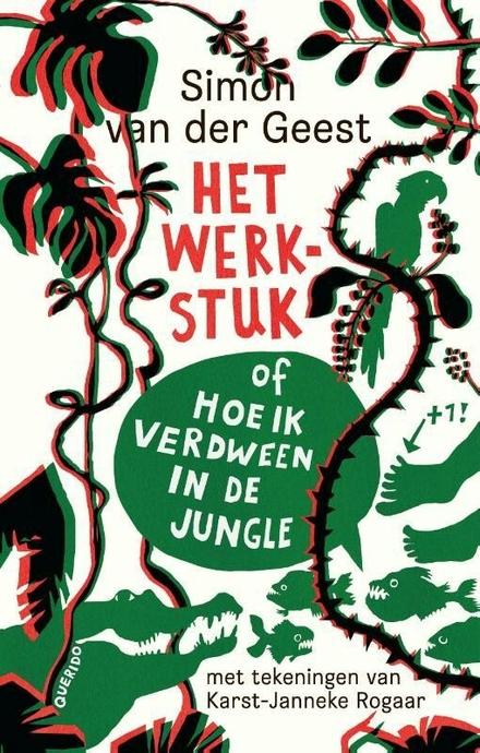Het werkstuk, of Hoe ik verdween in de jungle