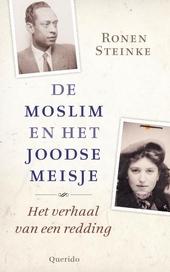 De moslim en het joodse meisje : de geschiedenis van een redding in Berlijn